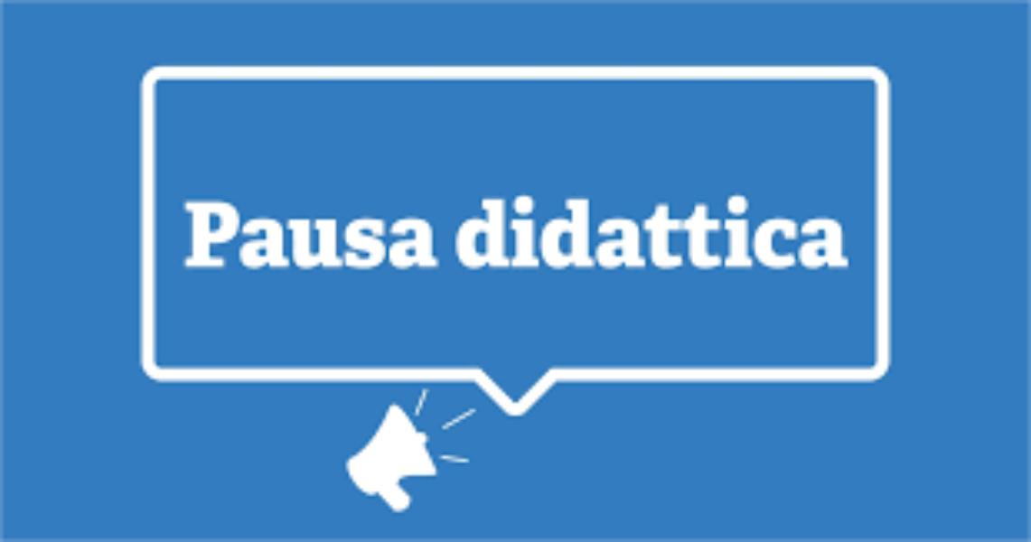 Circ. 61 - Pausa didattica